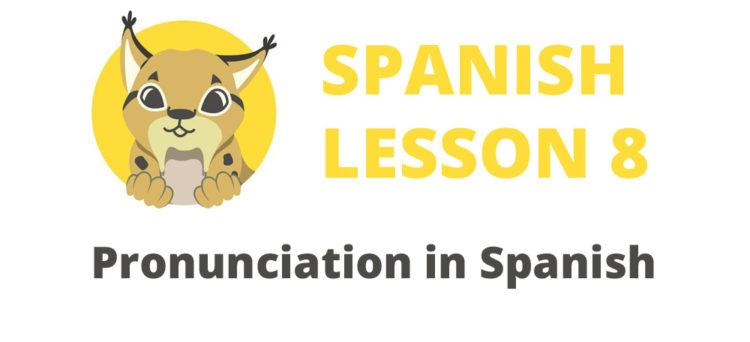 Pronunciation in Spanish