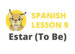 Spanish verb Estar To Be