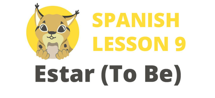 Spanish verb Estar To Be