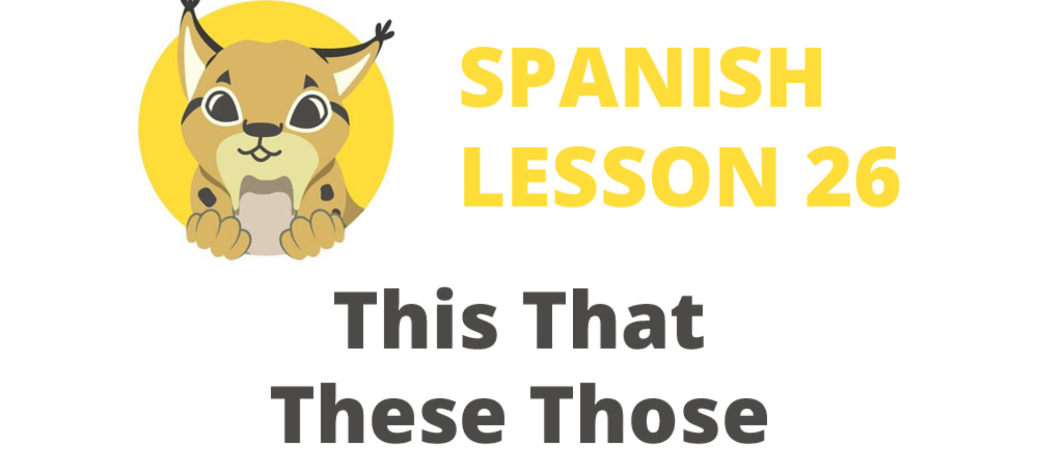 This That These Those in Spanish