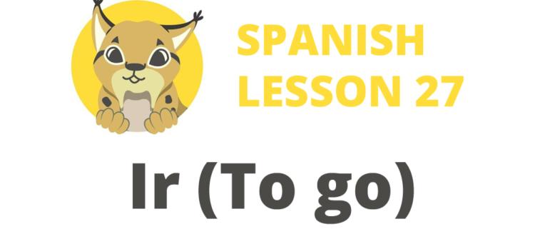 spanish verb ir to go