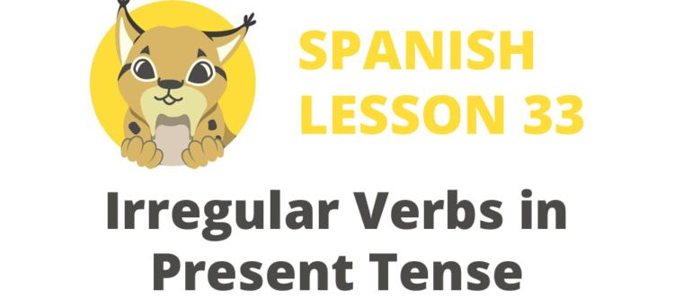 Irregular Spanish verbs in present tense