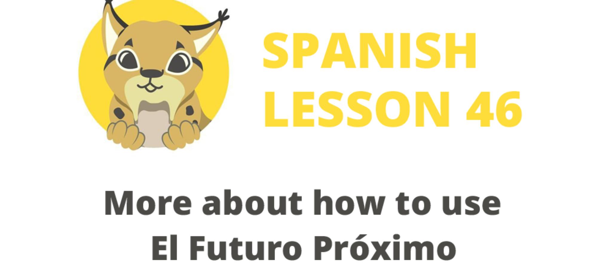 How to use El Futuro Próximo