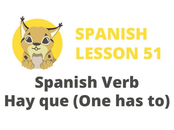 Spanish verb Hay que